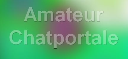 Amateur Chatportale